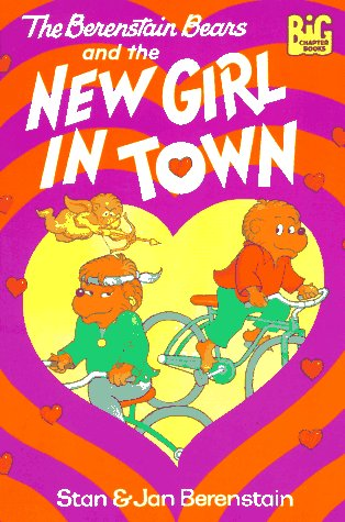 The Berenstain Bears and the New Girl in Town by Random House Kids