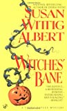 Witches' Bane (China Bayles 2) by  Susan Wittig Albert in stock, buy online here