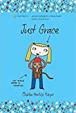Just Grace (The Just Grace Series)