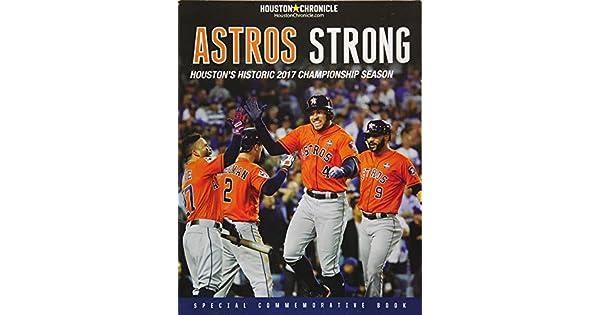Amazon.com: Astros Strong: Houstons Historic 2017 ...