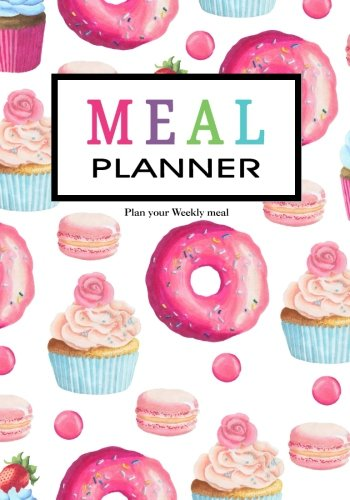 """Read Online Meal Planner: Weekly Menu Planner with Grocery List [ Softback * Large (7"""" x 10"""") * 52 Spacious Records & more ] (Food Planners) ebook"""