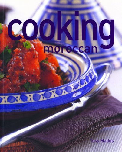 Cooking Moroccan (Thunder Bay Cooking) by Tess Mallos