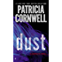 Dust (Kay Scarpetta Book 21)