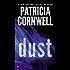 Dust: Scarpetta (Book 21) (The Scarpetta Series)