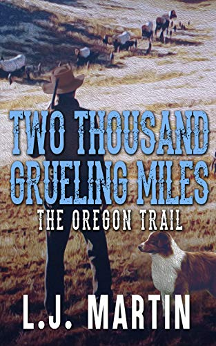 Two Thousand Grueling Miles -