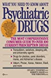 What You Need to Know about Psychiatric Drugs, Stuart C. Yudofsky and Robert E. Hales, 0345373340
