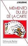Mémento du jeu de la carte par Delorme