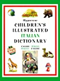 Hippocrene Children's Illustrated Italian Dictionary, Hippocrene Books Staff, 0781807719