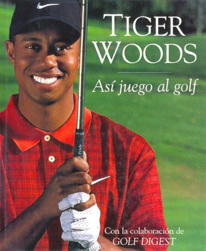 Asi Juego Al Golf (Spanish Edition)