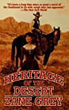 The Heritage of the Desert, Zane Grey, 0812590716