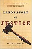 Laboratory of Justice, David L. Faigman, 0805078452