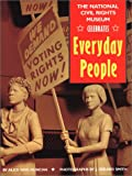 The National Civil Rights Museum Celebrates Everyday People, Alice Faye Duncan, 0816735034