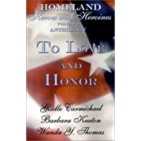 Homeland Heroes and Heroines: Anthology/Life Goes on and Treasured Dreams (Indigo: Sensuous Love Stories)