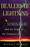 Dealers of Lightning, Michael A. Hiltzik, 0887308910