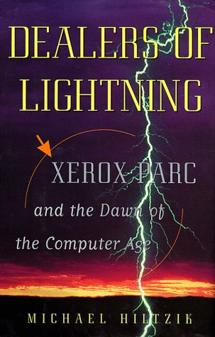 dealers-of-lightning-xerox-parc-and-the-dawn-of-the-computer-age