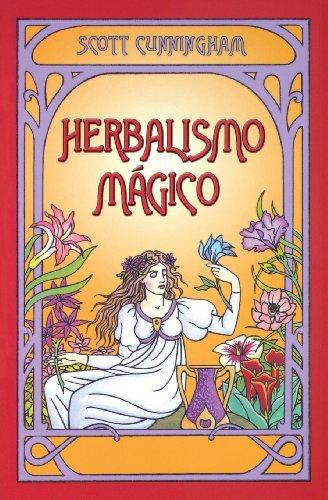 Herbalismo magico (Spanish Edition) [Scott Cunningham] (Tapa Blanda)