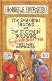 Smashing Saxons: AND Stormin' Normans