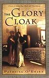 The Glory Cloak, Patricia O'Brien, 0743257502