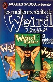Les meilleurs récits de Weird Tales 2 : période 1933/37 par Sadoul