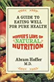 Hoffer's Laws of Natural Nutrition, Abram Hoffer, 1550820958