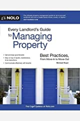 Every Landlord's Guide to Managing Property: Best Practices, From Move-In to Move-Out Paperback