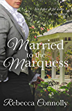 Married to the Marquess (Arrangements, Book 2)