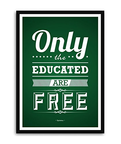Lab No 4 Only The Educated Are Free Epictetus Educational Quote In