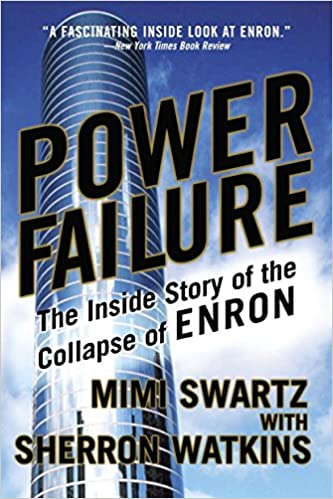 Power Failure The Inside Story of the Collapse of Enron