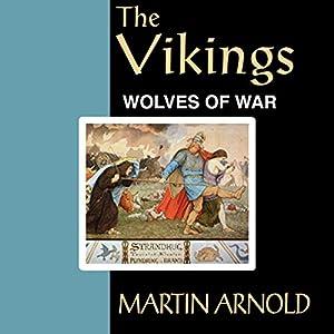 The Vikings - Wolves of War Audiobook