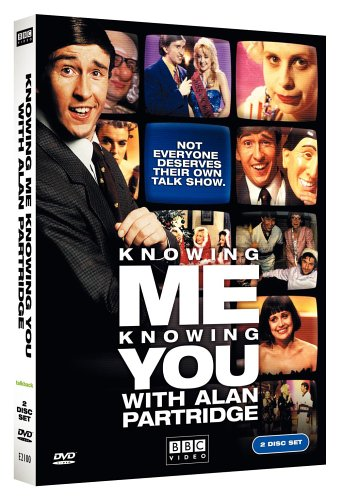 Knowing Me, Knowing You with Alan Partridge - The Complete Series