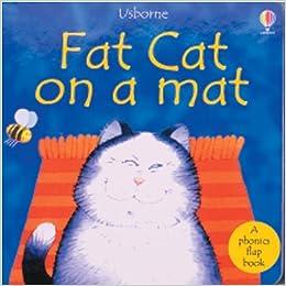 Fat Cat On A Mat Phonics Board Books Phil Roxbee Cox