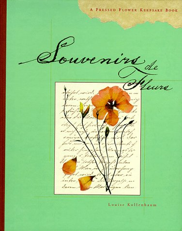Souvenirs de Fleurs: A Pressed Flower Keepsake Book