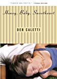 Honey, Baby, Sweetheart, Deb Caletti, 0689864744