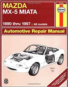 by alan ahlstrand mazda mx 5 miata 1990 1997 haynes manuals 1st first edition paperback. Black Bedroom Furniture Sets. Home Design Ideas