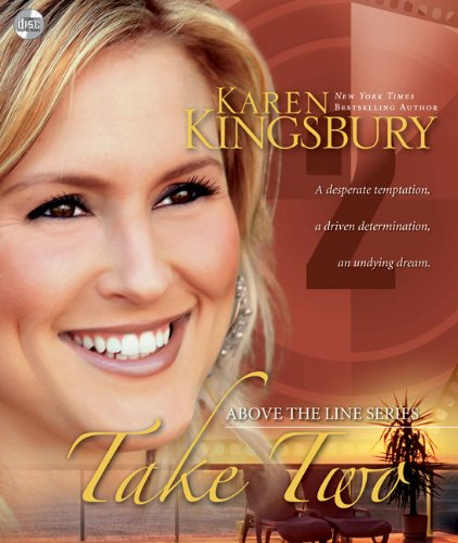 Take Two (Above the Line, Book 2) by Zondervan