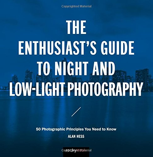 Enthusiasts Guide Night Low Light Photography product image