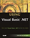 Using Visual Basic.NET, Jeff Spotts and Brian Siler, 078972572X
