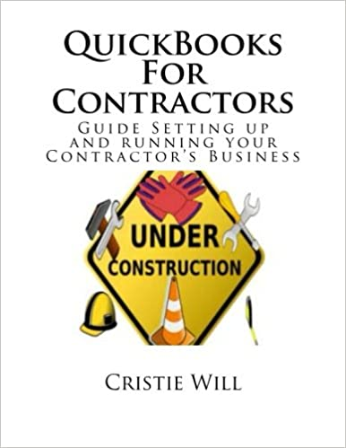 Book QuickBooks For Contractors: Guide Setting up and running your Contractor's Business