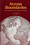 Across Boundaries : Transborder Interaction in Comparative Perspective, , 0874040973