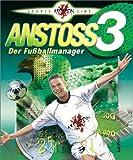 Anstoss 3: Der Fußballmanager