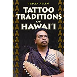 Tattoo Traditions of Hawai'i by Tricia Allen (1-Apr-2006) Paperback
