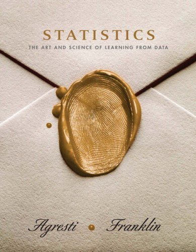 Statistics: The Art and Science of Learning From Data (MyStatLab Series)
