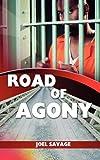 Road of Agony, Joel Savage, 1621370747