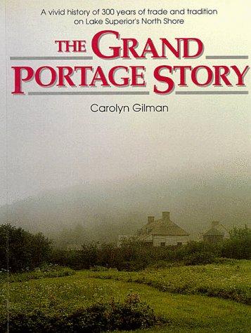 The Grand Portage Story - Crossroads Portage