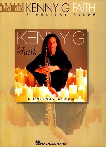 Kenny G - Faith Songbook: A Holiday Album (Artist Transcriptions)