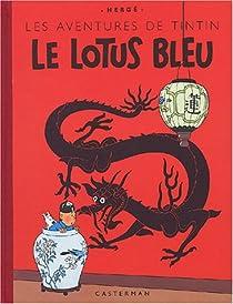 Les Aventures de Tintin, tome 05 : Le Lotus bleu par Hergé
