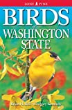Birds of Washington State, Gregory Kennedy and Brian H. Bell, 1551054302