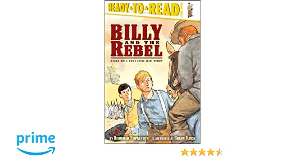 Billy and the Rebel: Based on a True Civil War Story (Ready-to ...