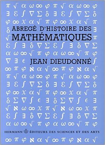 Abrégé d'histoire des mathématiques : 1700-1900