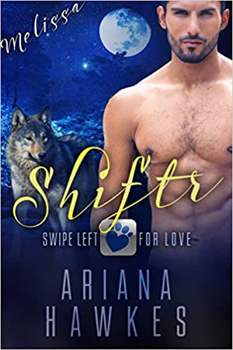Shiftr: Swipe Left for Love (Melissa) BBW Werewolf Romance (Hope Valley BBW Dating App Romance Book 3)